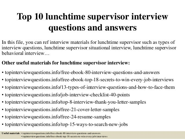 top 10 lunchtime supervisor interview questions and answers