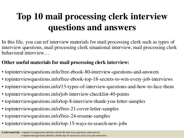 Top 10 Mail Processing Clerk Interview Questions And Answers In This File