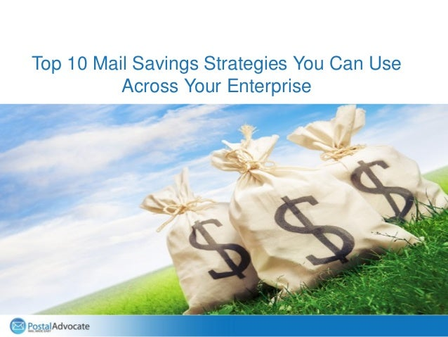 Name (18pt) Title (14pt) Top 10 Mail Savings Strategies You Can Use Across Your Enterprise
