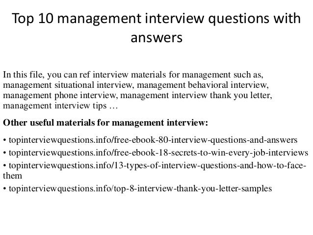 management interview essay The purpose of this assignment is for you to design and interview a professional manager in order to understand how class material is conceptualized, used, or.