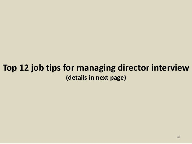 61; 62. Top 12 Job Tips For Managing Director Interview ...