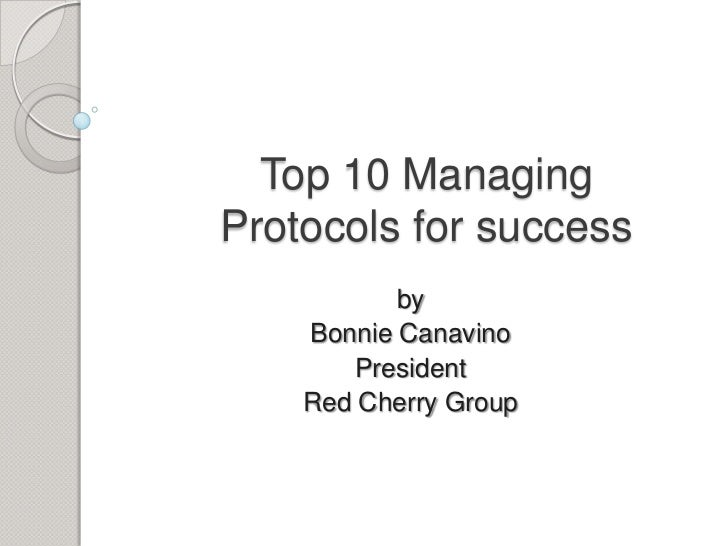 Top 10 Managing Protocols For Success