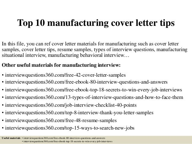 Good Top 10 Manufacturing Cover Letter Tips In This File, You Can Ref Cover  Letter Materials ...