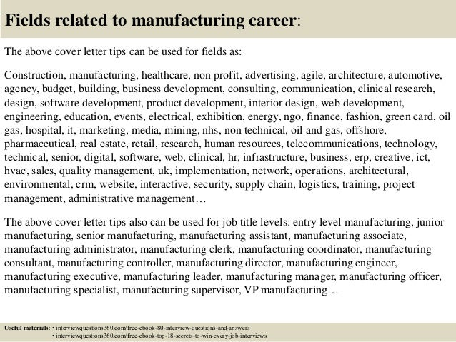 Superior ... 16. Fields Related To Manufacturing Career: The Above Cover Letter ...