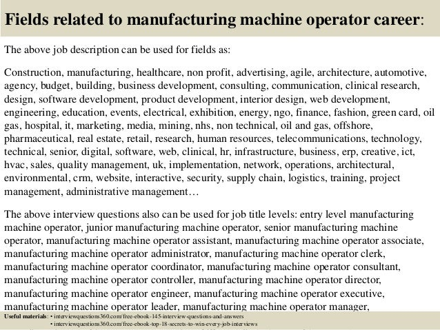 Top  Manufacturing Machine Operator Interview Questions And Answers