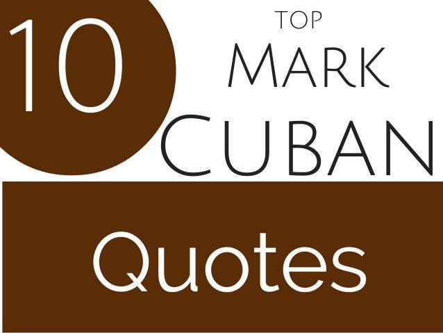 Mark Quotes 10 Cuban TOP