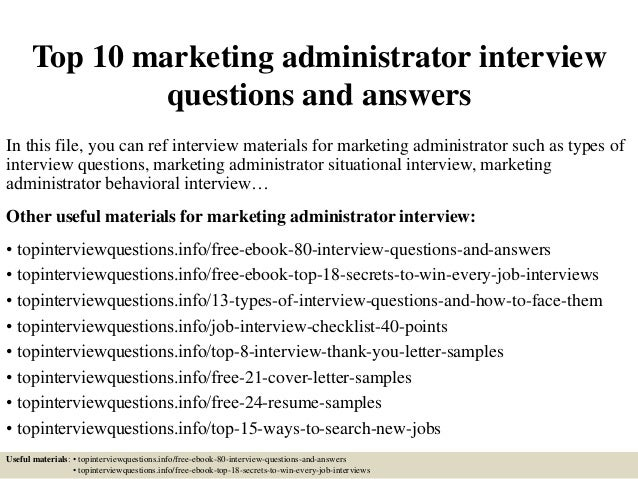 top 10 marketing administrator interview questions and answers