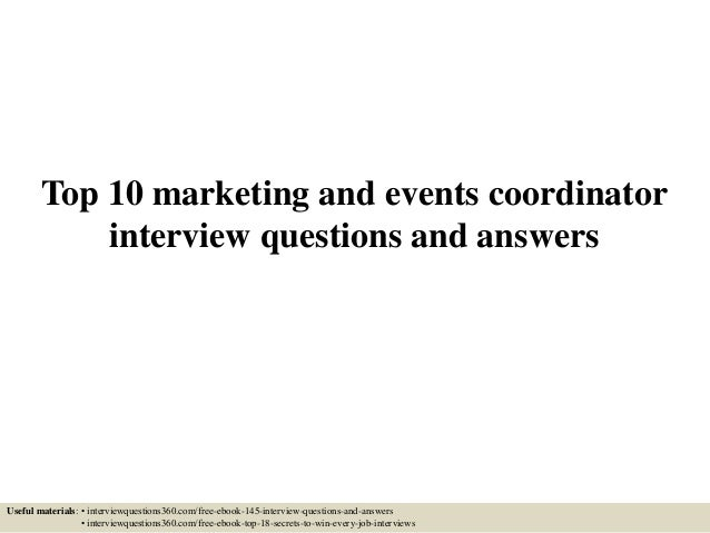top 10 marketing and events coordinator interview questions and answers useful materials interviewquestions360 - Executive Coordinator Interview Questions And Answers