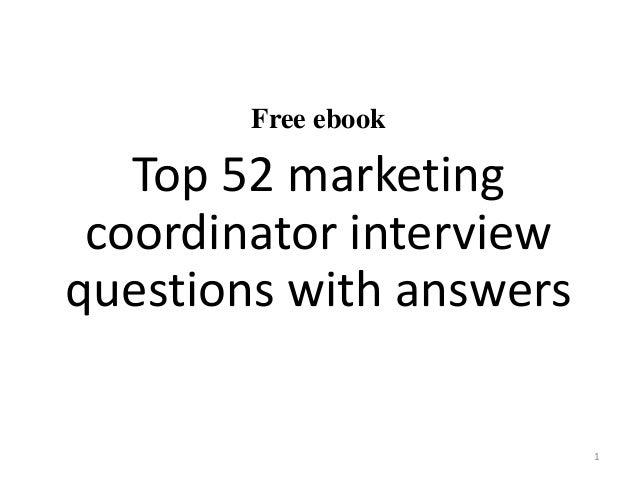 free ebook top 52 marketing coordinator interview questions with answers 1 - Marketing Coordinator Interview Questions And Answers