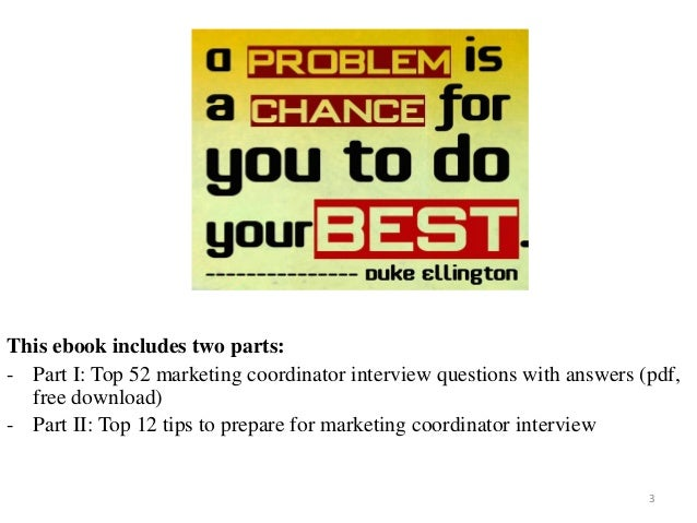 marketing coordinator interview questions with answers on mar 2017 3 - Marketing Coordinator Interview Questions And Answers