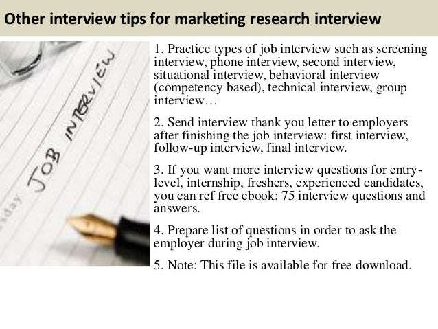 Captivating ... 15. Other Interview Tips For Marketing Research ...