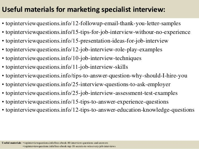 Top 10 marketing specialist interview questions and answers