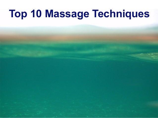 Top 10 Massage Techniques