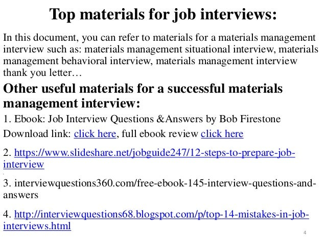 ... Materials Management Interview; 4.  Case Manager Interview Questions