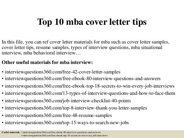 top 10 mba cover letter tips in this file you can ref cover letter materials