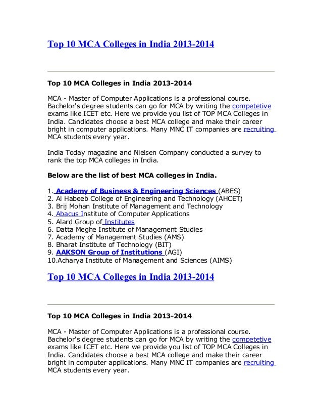Top 10 MCA Colleges in India 2013-2014 Top 10 MCA Colleges in India 2013-2014 MCA - Master of Computer Applications is a p...