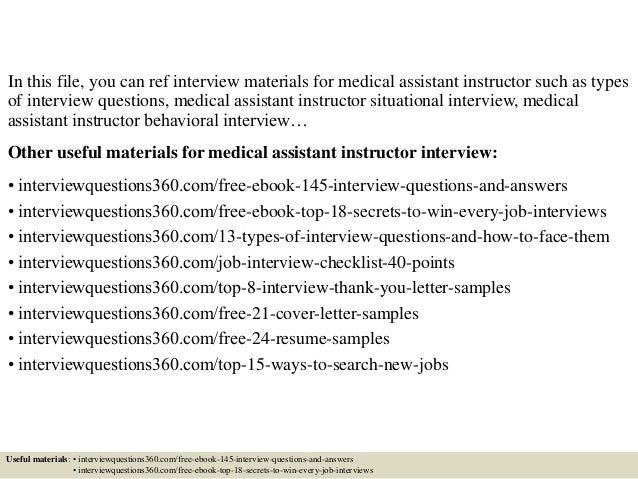 ... 2. In This File, You Can Ref Interview Materials For Medical Assistant  Instructor ...