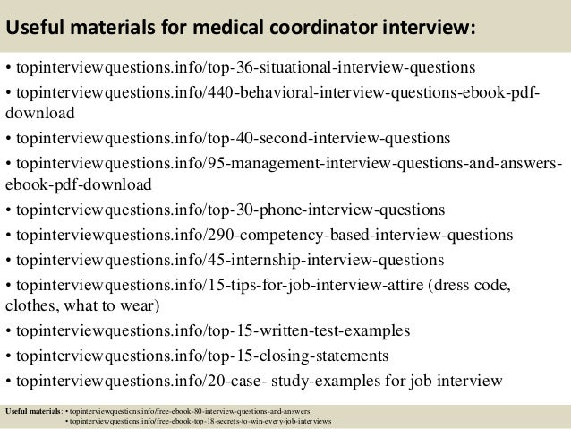 Useful materials for medical coordinator interview: • topinterviewquestions.info/top-36-situational-interview-questions • ...