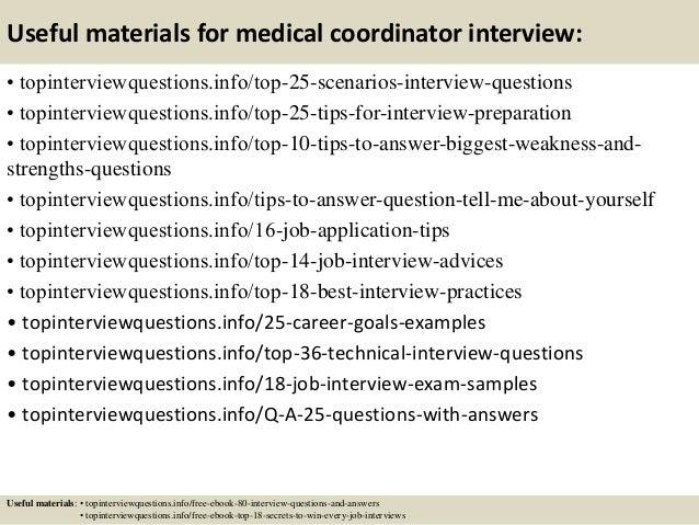 Useful materials for medical coordinator interview: • topinterviewquestions.info/top-25-scenarios-interview-questions • to...