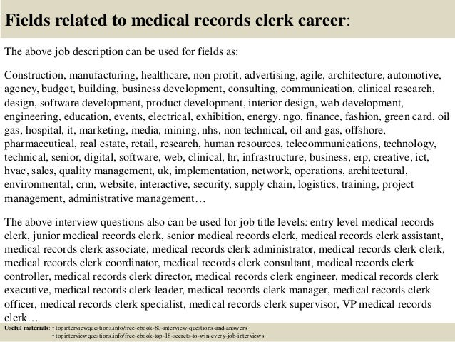 ... 17. Fields Related To Medical Records Clerk Career: The Above Job  Description ...