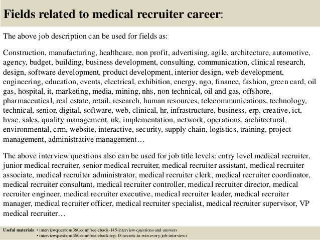 18 Fields Related To Medical Recruiter Career The Above Job Description