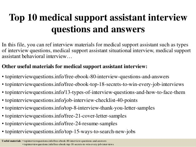 Top 10 Medical Support Assistant Interview Questions And