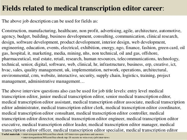 Top  Medical Transcription Editor Interview Questions And Answers