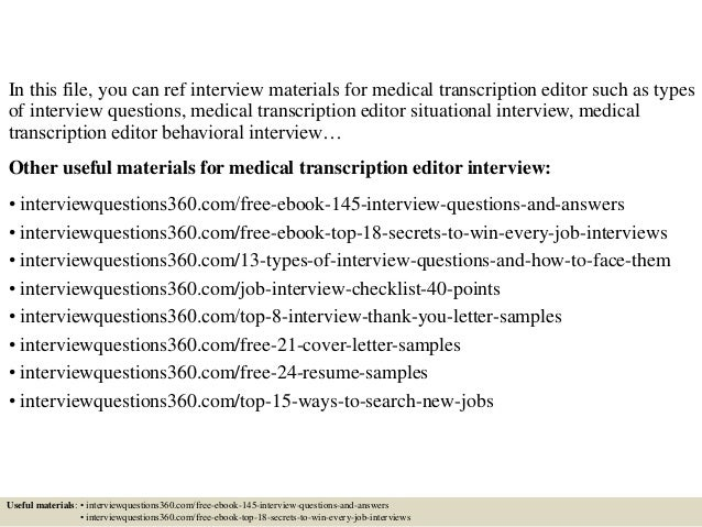 Awesome ... 2. In This File, You Can Ref Interview Materials For Medical  Transcription Editor ...