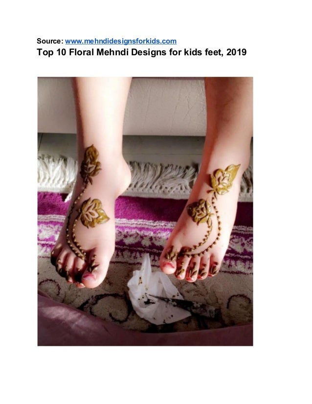 Top 10 Mehndi Designs for Kids Feet, 2019