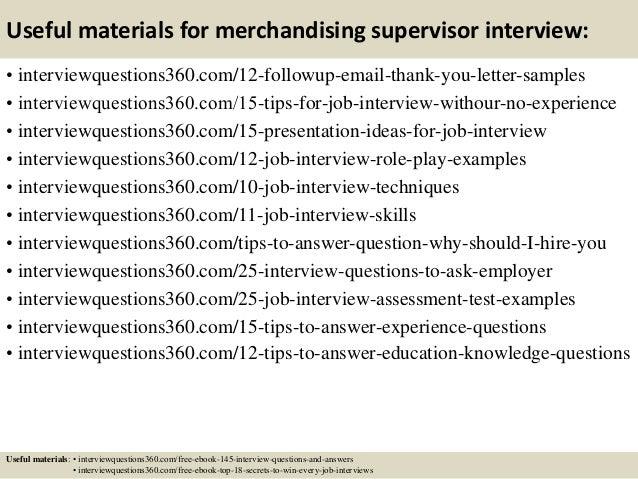15 useful materials for merchandising supervisor interview - Supervisor Interview Questions