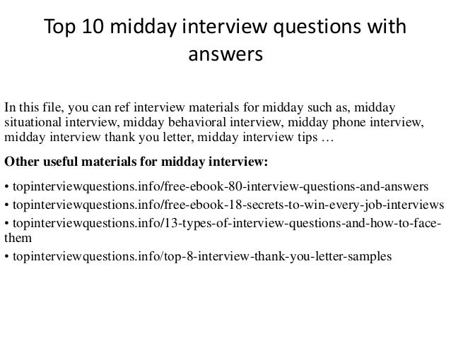 Top 10 midday interview questions with answers In this file, you can ref interview materials for midday such as, midday si...