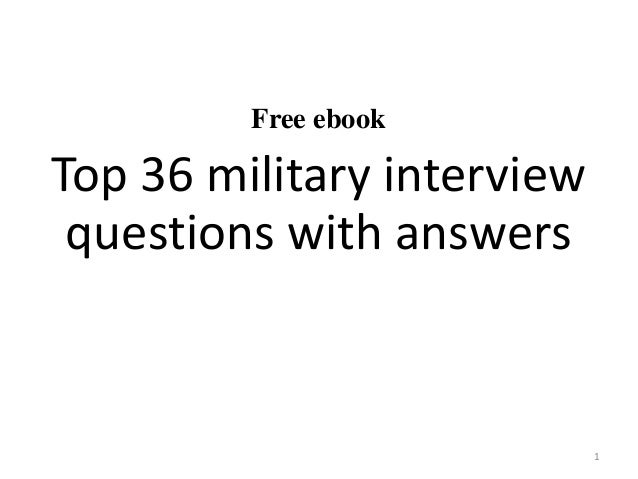 Top 36 military interview questions with answers pdf free ebook top 36 military interview questions with answers 1 fandeluxe Image collections