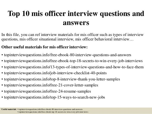 top 10 mis officer interview questions and answers in this file you can ref interview - Mis Officer Sample Resume