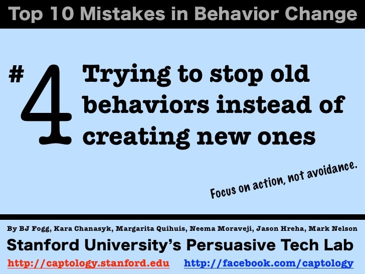4#                 Trying to stop old                  behaviors instead of                  creating new ones            ...