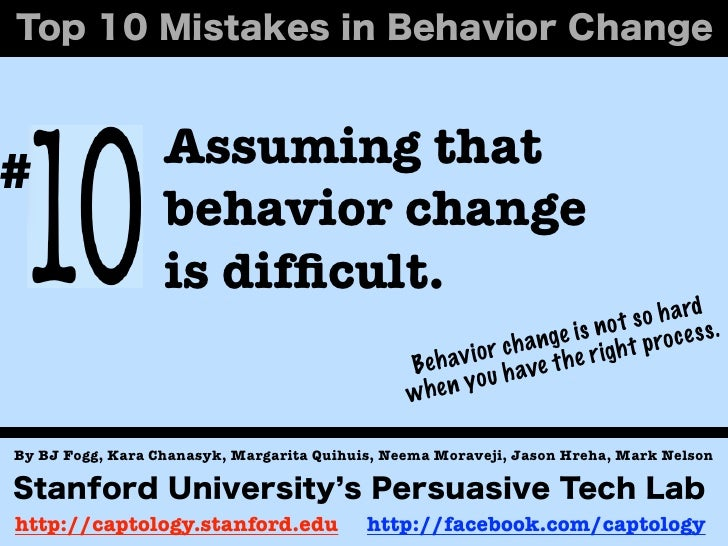 #                 Assuming that                  behavior change                  is difficult.                            ...