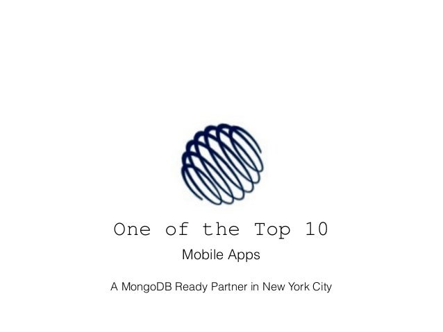 One of the Top 10 Mobile Apps A MongoDB Ready Partner in New York City