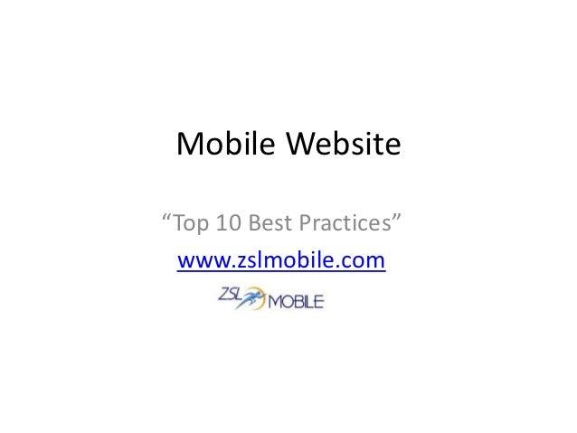 "Mobile Website""Top 10 Best Practices"" www.zslmobile.com"