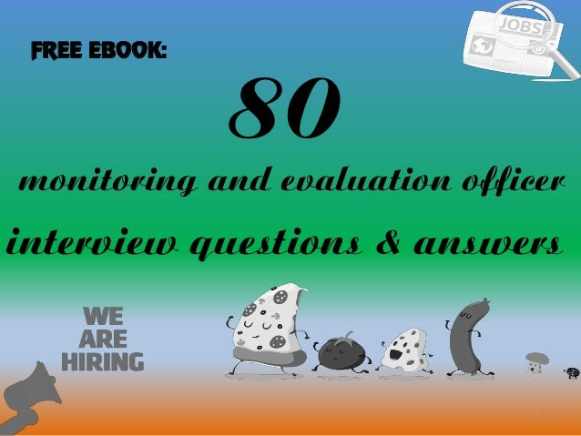 80 monitoring and evaluation officer interview questions and answers 80 1 monitoring and evaluation officer interview questions answers free ebook fandeluxe Image collections
