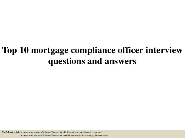 top-10-mortgage-compliance-officer -interview-questions-and-answers-1-638.jpg?cb=1433377417