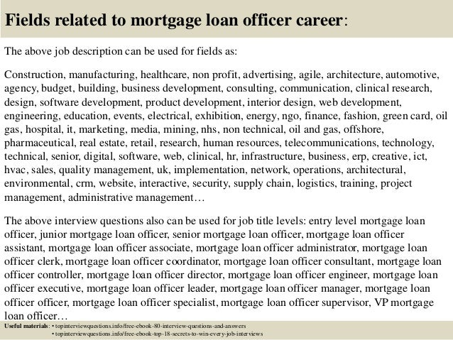 ... 17. Fields Related To Mortgage Loan Officer Career: The Above Job  Description ...