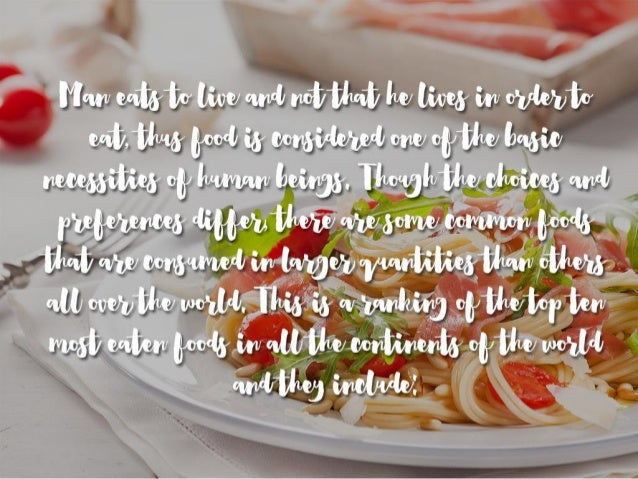 Top 10 Most Eaten Foods In The World Slide 2