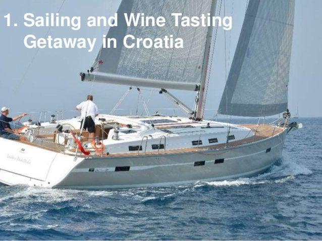 1. Sailing and Wine Tasting Getaway in Croatia