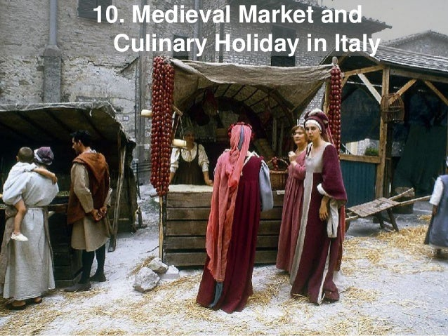 10. Medieval Market and Culinary Holiday in Italy