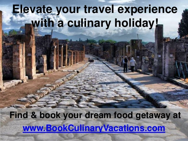 Find & book your dream food getaway at www.BookCulinaryVacations.com Elevate your travel experience with a culinary holida...
