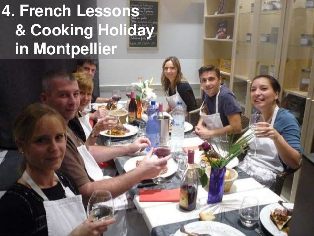 4. French Lessons & Cooking Holiday in Montpellier