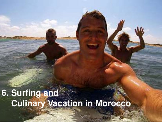6. Surfing and Culinary Vacation in Morocco