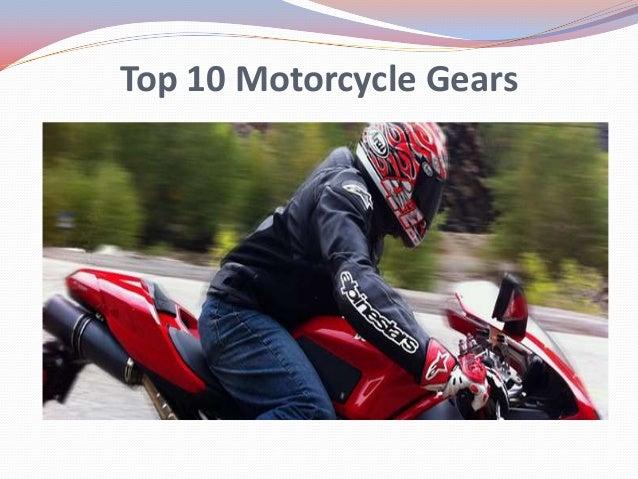 Top 10 Motorcycle Gears