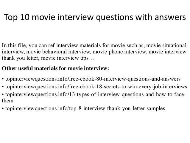 Top 10 movie interview questions with answers top 10 movie interview questions with answers in this file you can ref interview materials fandeluxe Images
