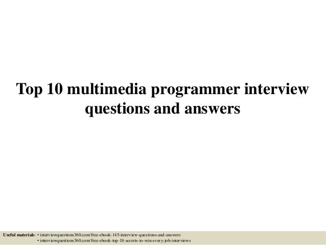 Top 10 multimedia programmer interview questions and answers