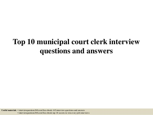 top 10 municipal court clerk interview questions and answers rh slideshare net Cicerone Exam Study Guide Study Guide Exam Outlines